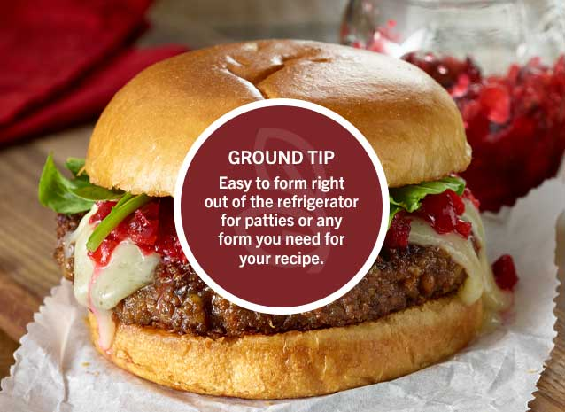 Ground Tip: Easy to form right out of the refrigerator for patties or any form you need for your recipe.