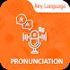 Pronunciation, Word Translator & Spelling Checker