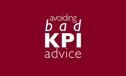 Avoiding Bad KPI Advice