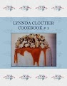 LYNNDA  CLOUTIER COOKBOOK  # 1