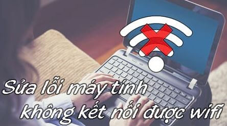 khắc phục laptop không nhận wifi