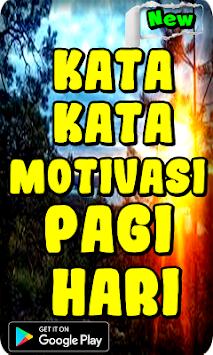 Download Kata Kata Motivasi Pagi Hari Apk Latest Version App For