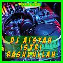 DJ Aisyah Istri Rasulullah MP3 icon