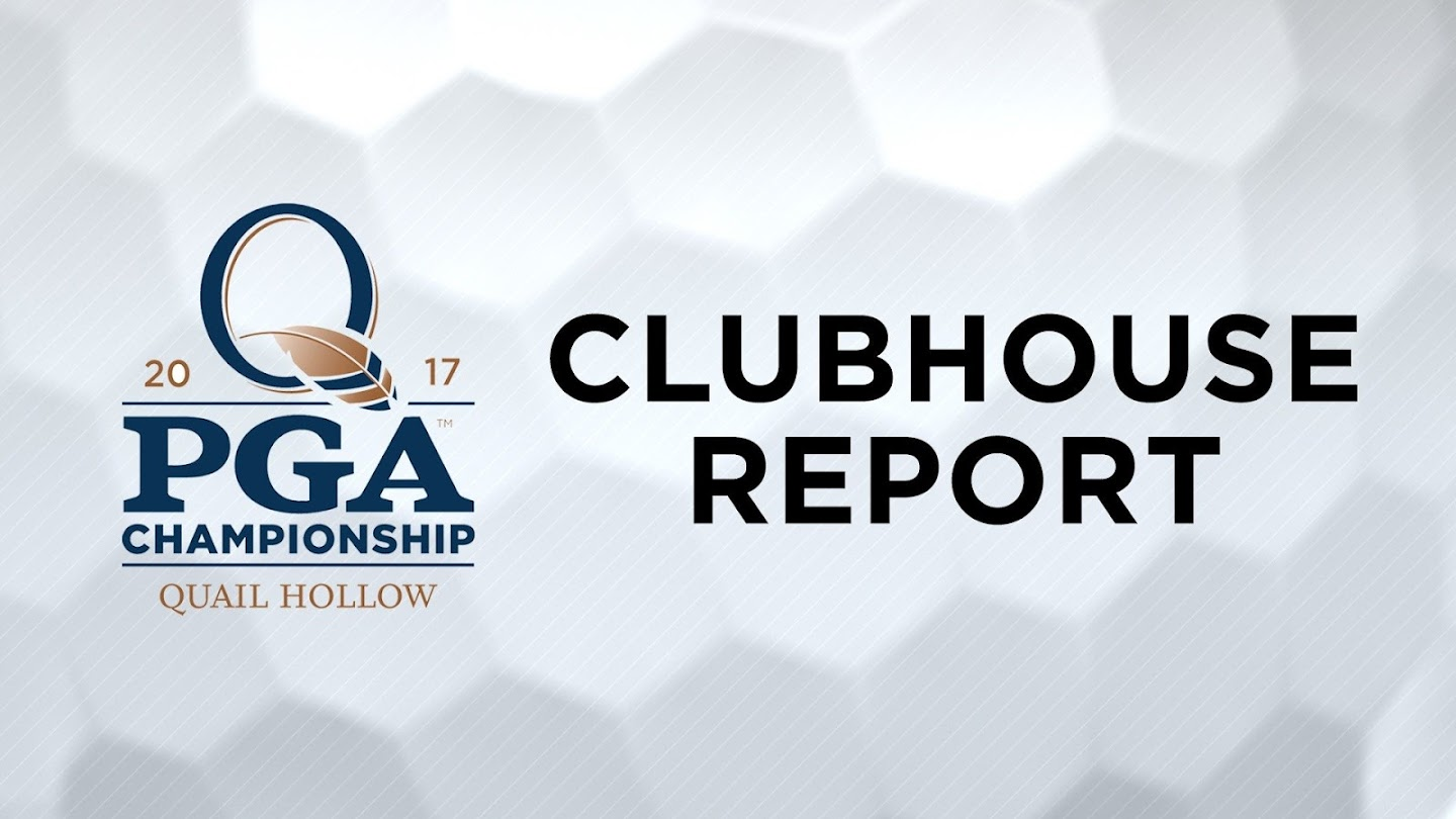 Watch PGA Championship Clubhouse Report live