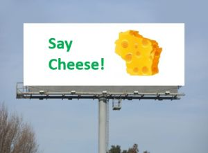 OOH outdoor ads in wisconsin say cheese