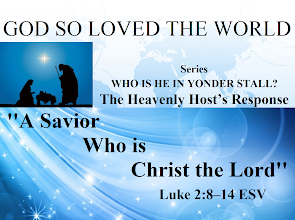 Photo: GOD SO LOVED THE WORLD Series: Who Is He In Yonder Stall? The Heavenly Host's Response: ''A Savior Who is Christ the Lord''  https://sites.google.com/site/biblicalinspiration1/home/biblical-inspiration-1-series-the-who-is-he-in-yonder-stall-gabriel-answers-he-is-the-son-of-the-most-high-the-moody-church/biblical-inspiration-1-series-who-is-he-in-yonder-stall-the-heavenly-host-s-response-a-savior-who-is-christ-the-lord-the-moody-church