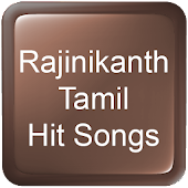 Rajinikanth Tamil Hit Songs