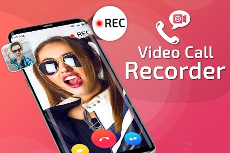Video Call Recorder – Automatic Call Recorder Free App Download For Android 5