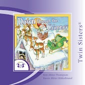 Twin Sisters: Down Through the Chimney