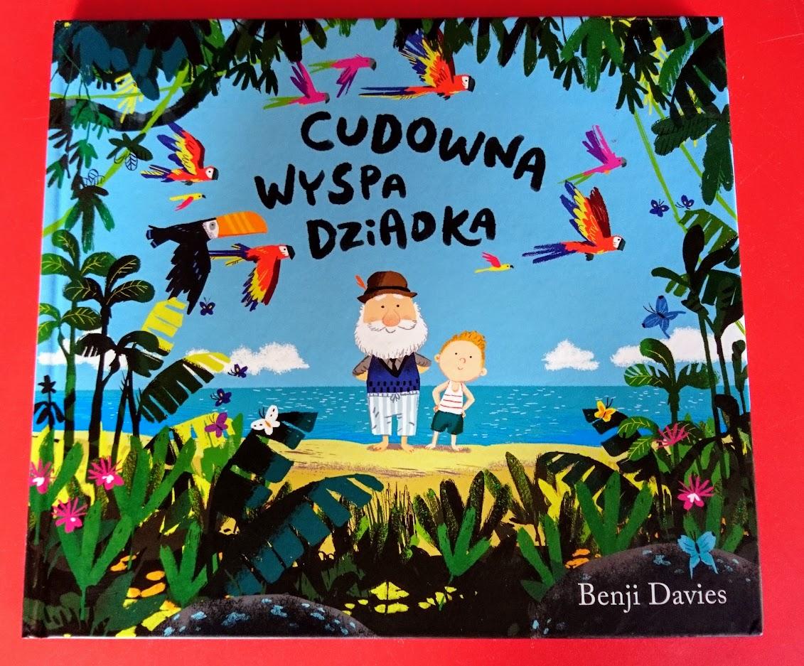 Benji Davies, Cudowna wyspa dziadka