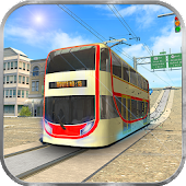 Real Tram Driving Sim 2018: City Train Driver