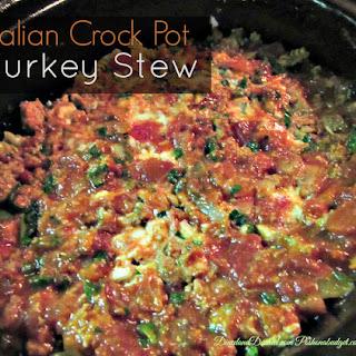 Italian Turkey Crock Pot Stew