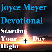 Starting Your Day -Joyce Meyer
