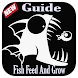 Guide For Fish feed And Grow New
