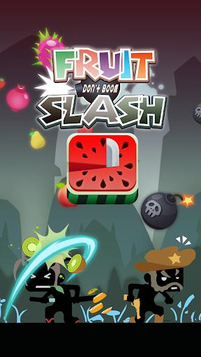 Fruit Slash Don't boom