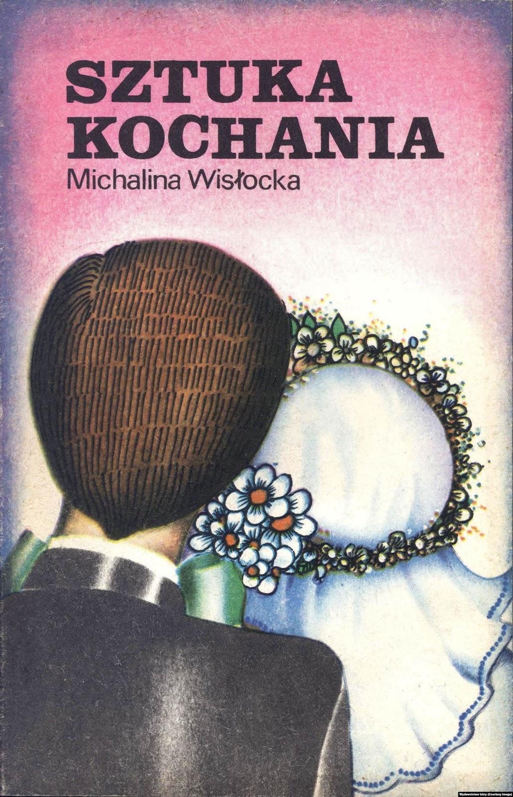 "«Искусство любви» Михалины Вислоцкой (Państwowe Wydawnictwo ""Iskry"", 1978)"