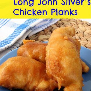 Copycat Long John Silvers Chicken Planks.