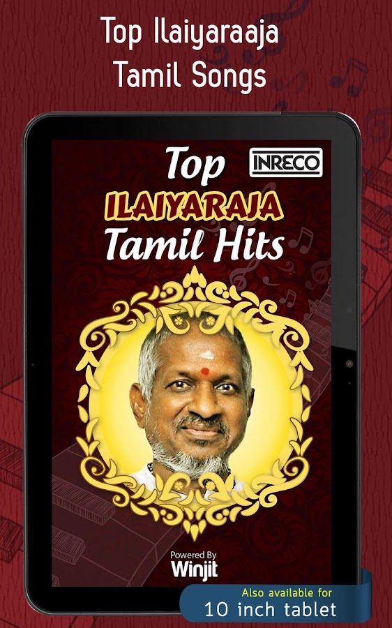Music That Doesn T Need Wifi >> Top Ilaiyaraaja Tamil Songs - Android Apps on Google Play