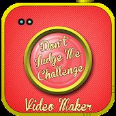 Dont Judge Challenge Creator
