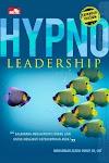 """Hypno Leadership, Expanded Version - Mohammad Zazuli CNNLP, CH, CHT"""