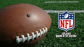 NFL Explained: Making of the Schedule thumbnail
