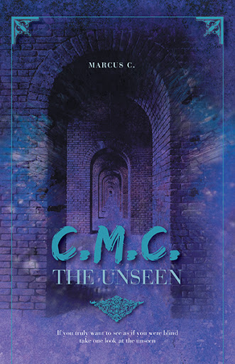 C.M.C. The Unseen cover