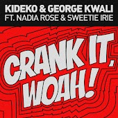 Crank It (Radio Edit) (feat. Nadia Rose & Sweetie Irie)