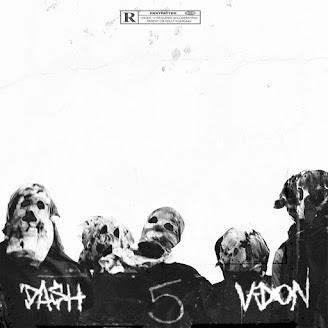 Dash & V Don – 5 Deadly Venoms