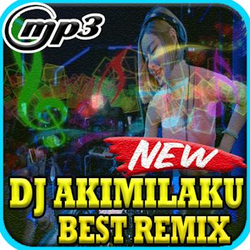 Download DJ Akimilaku Best Remix 2018 Mp3 APK latest version app for
