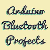 Arduino Bluetooth Projects