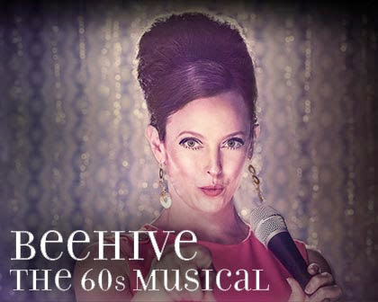 Beehive - The 60s Musical