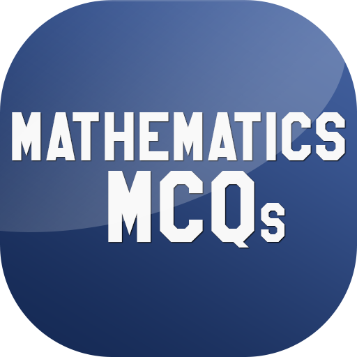 Mathematics MCQs - Apps on Google Play