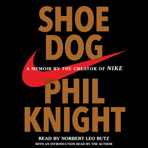 98acc6d055b Shoe Dog by Phil Knight - Audiobooks on Google Play