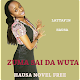 Download Zuma Sai Da Wuta - Hausa Novel For PC Windows and Mac