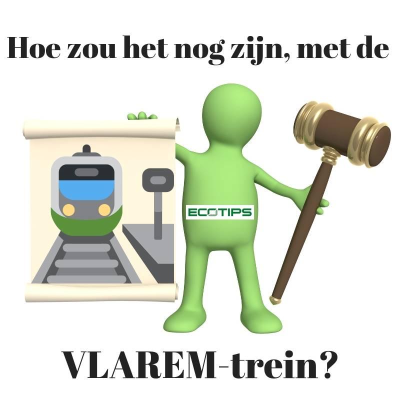 WETGEVING - Hoe zou het nog zijn met de VLAREM trein?