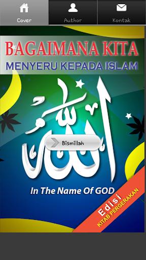 Bagaimana Menyeru Kepada Islam