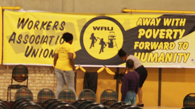 A WAU banner is erected. Picture: SABC