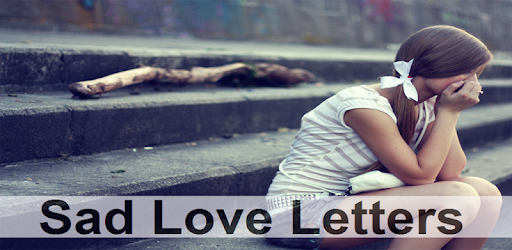 Sad Love Letters - Apps on Google Play