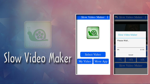 Slow Video Maker