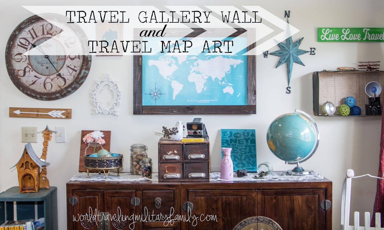 Travel Gallery Wall and Travel Map Art World Traveling Military Family – Family Travels Map