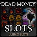 Dead Money Slots Free