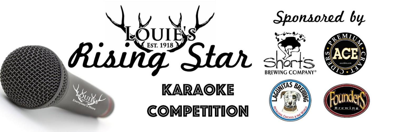 Louie's Rising Star Karaoke Qualifier 6/27/19