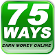 Download 75 Ways To Earn Money Online | Passive Income 2019 For PC Windows and Mac
