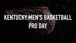 Kentucky Men's Basketball Pro Day thumbnail