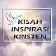 Download Kisah inspirasi Kristen For PC Windows and Mac