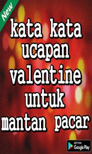 Kata Kata Ucapan Valentine Untuk Mantan Pacar Hileli Apk