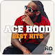 Download ACE HOOD | Top Hit Songs, .. No Internet For PC Windows and Mac
