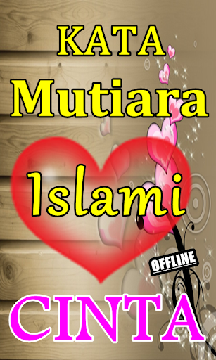 Download Kumpulan Kata Kata Islami Cinta Bikin Baper Google