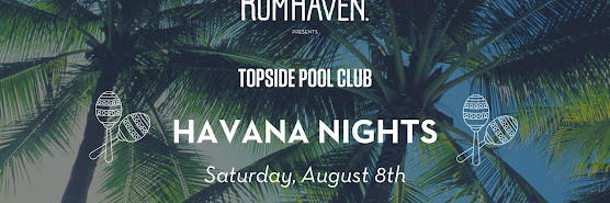 Topside Havana Nights