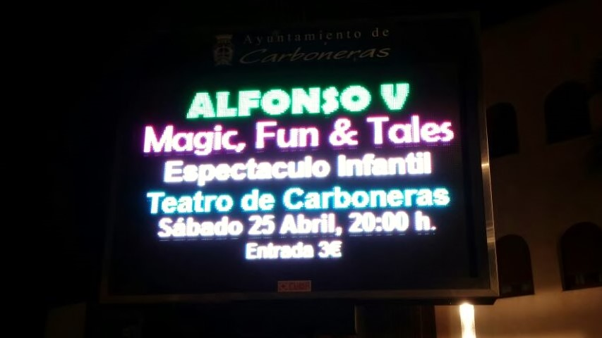 Cartel luminoso Espectáculo magia infantil Alfonso V Teatro Carboneras